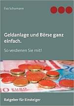 Aktien handeln - Buchtipp Börsenbuch: Börse ganz einfach. So verdienen Sie mit! Börse für Anfänger - klicken Sie hier für mehr Informationen und  Rezensionen bei meinem Werbepartner Amazon
