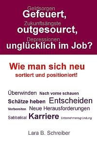 Gefeuert, outgesourct, unglücklich im Job - Werbelink zu Amazon.de