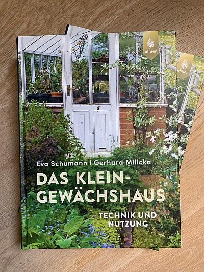 Das Kleingewächshaus - Technik und Nutzung, Schumann/Milicka, Verlag Eugen Ulmer 2019 (Werbelink Amazon.de)